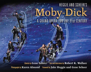 Heggie and Scheer's Moby-Dick