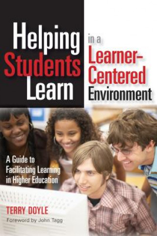 Helping Students Learn in a Learner-centered Environment