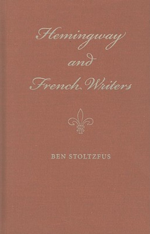 Hemingway and French Writers