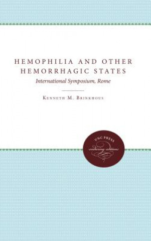Hemophilia and Other Hemorrhagic States