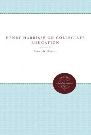 Henry Harrisse on Collegiate Education