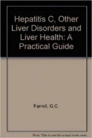 Hepatitis C, Other Liver Disorders and Liver Health