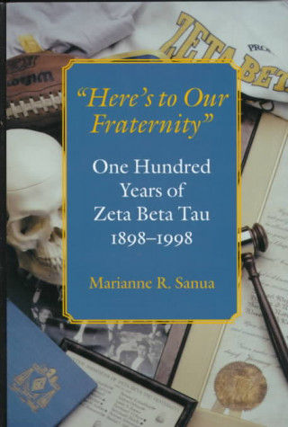 Here's to Our Fraternity
