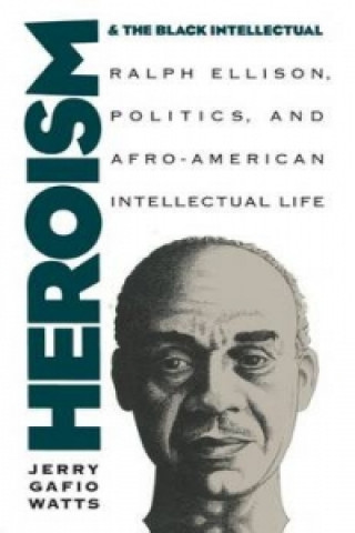Heroism and the Black Intellectual