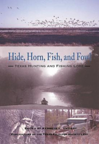 Hide, Horn, Fish and Fowl