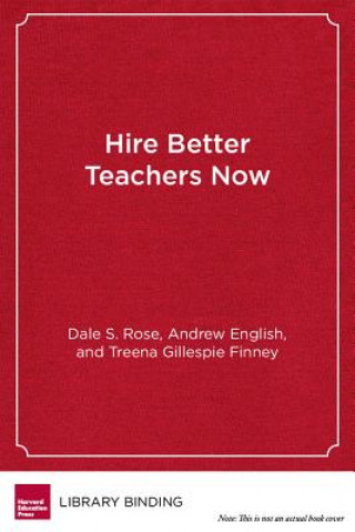 Hire Better Teachers Now
