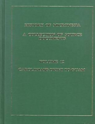History of Micronesia Vol 12