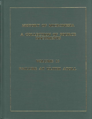 History of Micronesia Vol 13