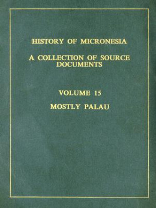History of Micronesia Vol 15