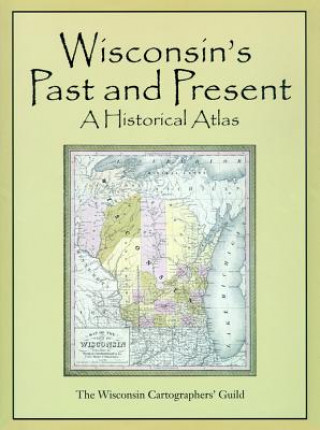 Historical Atlas of Wisconsin