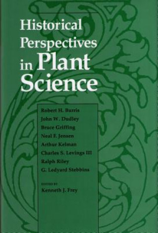 Historical Perspectives in Plant Sciences