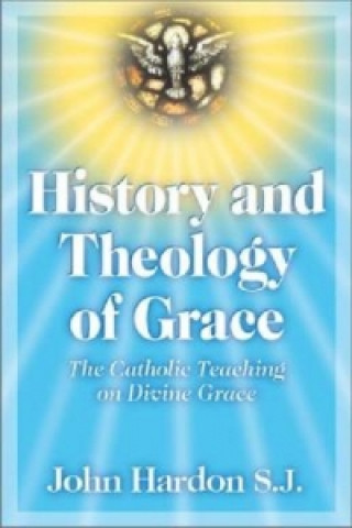 History and Theology of Grace