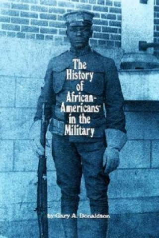 History of African-Americans in the Military