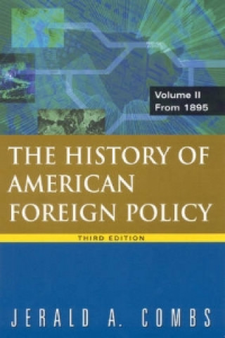 History of American Foreign Policy, Volume 2
