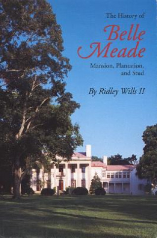 History of Belle Meade