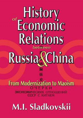 History of Economic Relations between Russia and China