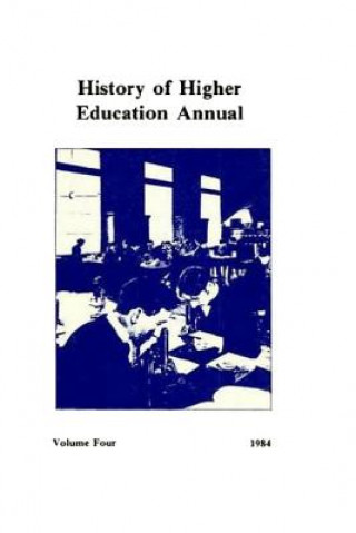 History of Higher Education Annual: 1984