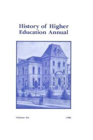 History of Higher Education Annual: 1986