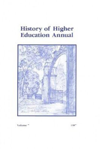 History of Higher Education Annual: 1987