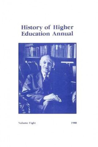 History of Higher Education Annual: 1988
