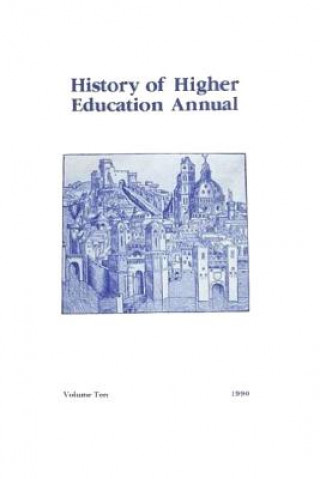 History of Higher Education Annual: 1990