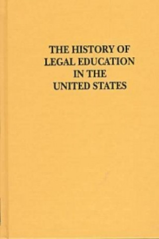 History of Legal Education in the United States