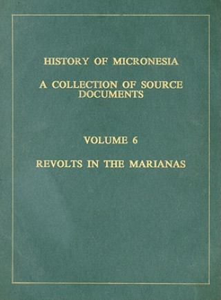 History of Micronesia Volume 6
