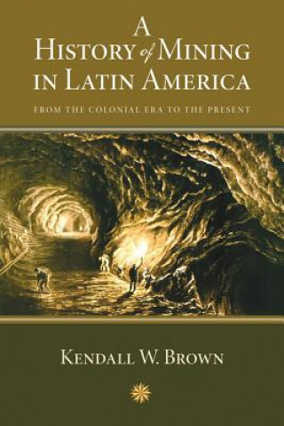 History of Mining in Latin America
