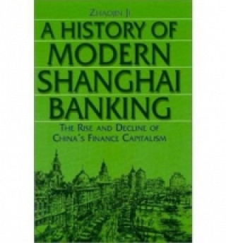 History of Modern Shanghai Banking
