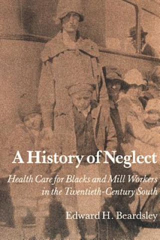 History of Neglect