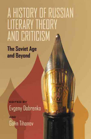 History of Russian Literary Theory and Criticism