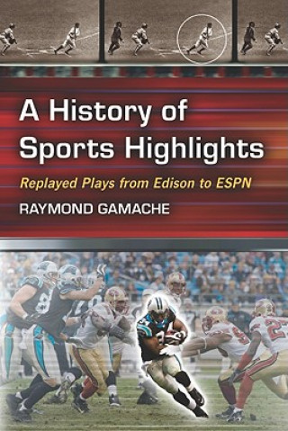 History of Sports Highlights