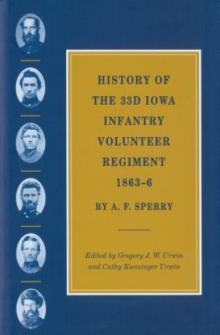 History of the 33rd Iowa Infantry Volunteer Regiment, 1863-66
