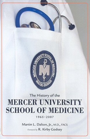 History of the Mercer University School of Medicine