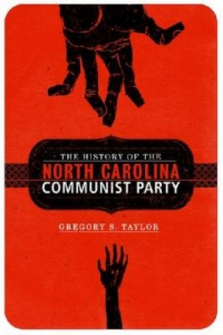 History of the North Carolina Communist Party