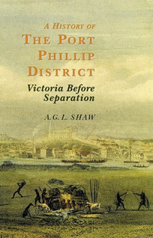 History of the Port Phillip District