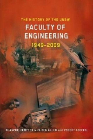 History of the UNSW Faculty of Engineering 1949-2009
