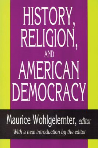 History, Religion, and American Democracy