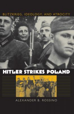 Hitler Strikes Poland