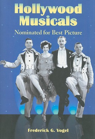 Hollywood Musicals Nominated for Best Picture