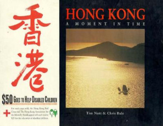 Hong Kong: a Moment in Time