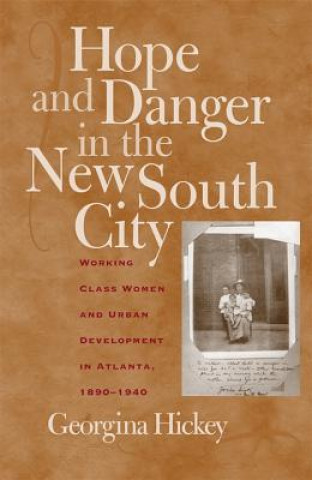 Hope and Danger in the New South City