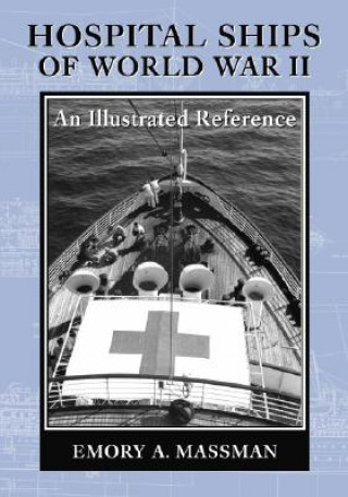 Hospital Ships of World War II