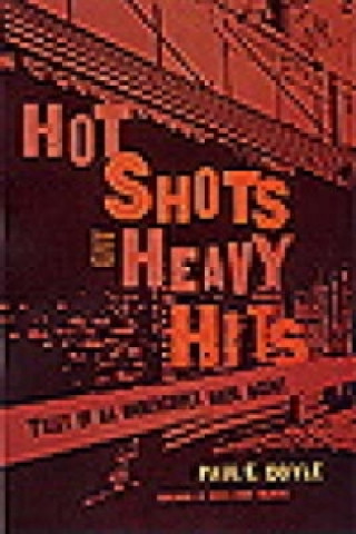 Hot Shots and Heavy Hits