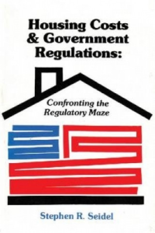 Housing Costs and Government Regulations