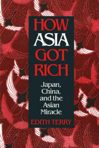 How Asia Got Rich