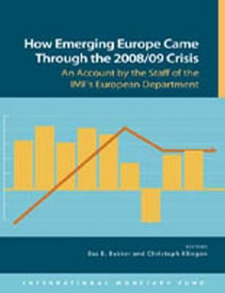 How Emerging Europe Came Through the 2008/09 Crisis
