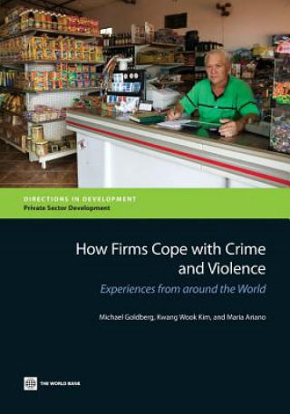 How Firms Cope with Crime and Violence