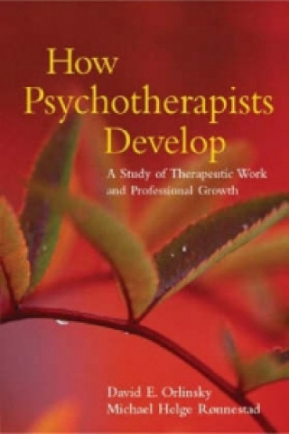 How Psychotherapists Develop
