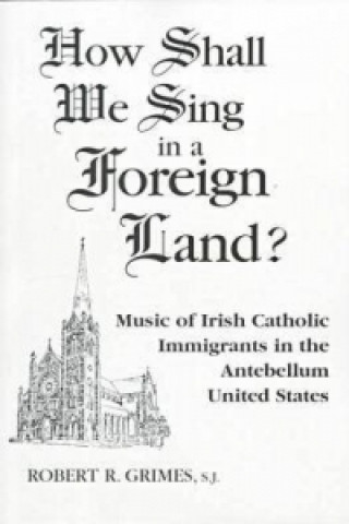 How Shall We Sing in a Foreign Land?
